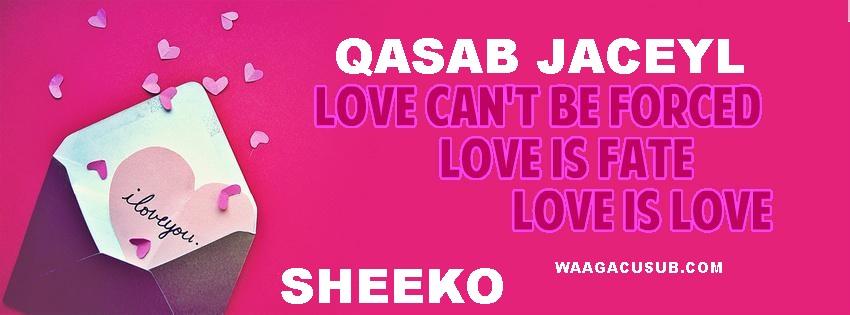 Sheeko Qasab Jaceyl